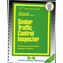 Senior Traffic Control Inspector: Passbooks Study Guide by National Learning Corporation, 9780837307299