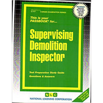 Supervising Demolition Inspector: Passbooks Study Guide by National Learning Corporation, 9780837307770