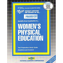 WOMEN'S PHYSICAL EDUCATION: Passbooks Study Guide by Jack Rudman, 9780837384474