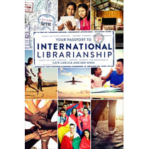 Your Passport to International Librarianship by Cate Carlyle, 9780838917183