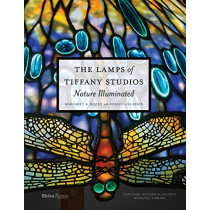 The Lamps of Tiffany Studios, The: Nature Illuminated by Margaret K. Hofer, 9780847849413