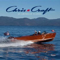 Chris-Craft Boats: An American Classic by Nick Voulgaris III, 9780847861743