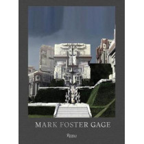 Mark Foster Gage: Projects and Provocations by Mark Foster Gage, 9780847862092