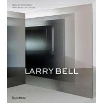 Larry Bell by Robin Clark, 9780847863402