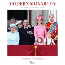 Modern Monarchy: The British Royal Family Today by Chris Jackson, 9780847864287