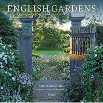 English Gardens: From the Archives of Country Life Magazine by Kathryn Bradley-Hole, 9780847865796