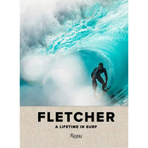 Fletcher: A Lifetime in Surf by D. Fletcher, 9780847866410
