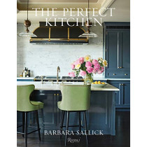 The Perfect Kitchen by Barbara Sallick, 9780847867912
