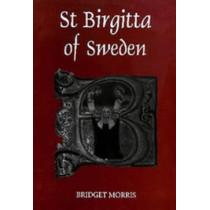 St Birgitta of Sweden by Bridget Morris, 9780851157276