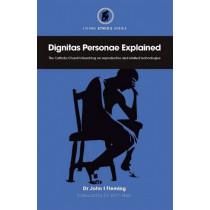 Dignitas Personae Explained by John I Fleming, 9780852447512