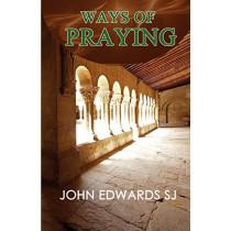 Ways of Praying by John Edwards, 9780852447987