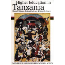 Higher Education in Tanzania - A Case Study by Daniel Mkude, 9780852554258