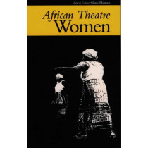 African Theatre - Women by Martin Banham, 9780852555965