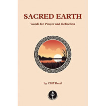 Sacred Earth: Words for Prayer and Reflection by Cliff Reed, 9780853190790