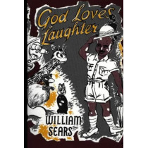 God Loves Laughter by William Sears, 9780853980193