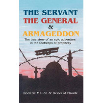 Servant, the General and Armageddon by R. Maude, 9780853984245