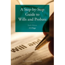 A Step-by-Step Guide to Wills and Probate by Keith Biggs, 9780854902231