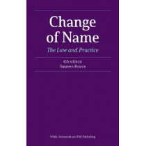 Change of Name: The Law and Practice by Nasreen Pearce, 9780854902408