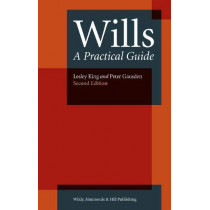 Wills: A Practical Guide by Lesley King, 9780854902743