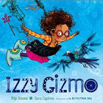 Izzy Gizmo by Pip Jones, 9780857075130