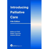 Introducing Palliative Care by Robert Twycross, 9780857113498