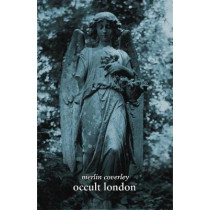 Occult London by Merlin Coverley, 9780857301345