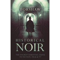 Historical Noir by Barry Forshaw, 9780857301352