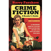 Crime Fiction: A Reader's Guide by Barry Forshaw, 9780857303356