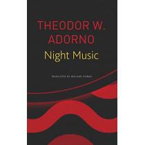 Night Music: Essays on Music 1928-1962 by Theodor W Adorno, 9780857427090