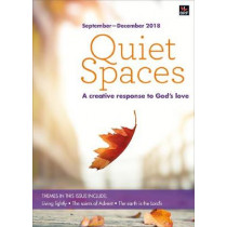Quiet Spaces January-April 2019: A creative response to God's love by Sally Smith, 9780857467652