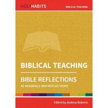 Holy Habits Bible Reflections: Biblical Teaching: 40 readings and reflections by Andrew Roberts, 9780857468307