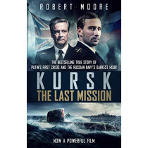 Kursk: Film tie-in by Robert Moore, 9780857504135