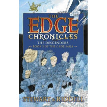 The Edge Chronicles 13: The Descenders: Third Book of Cade by Paul Stewart, 9780857535306
