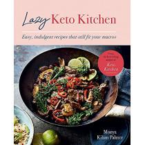 Lazy Keto Kitchen by Monya Kilian Palmer, 9780857839626
