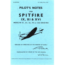 Air Ministry Pilot's Notes: Supermarine Spitfire IX, XI and XVI by Air Ministry, 9780859790468