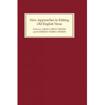 New Approaches to Editing Old English Verse by Sarah Larratt Keefer, 9780859914697