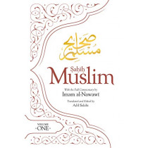 Sahih Muslim (Volume 1): With the Full Commentary by  Imam Nawawi by Adil Salahi, 9780860377863