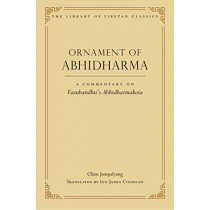 Ornament of Abhidharma: A Commentary on Vasubandhu's Abhidharmakoa by Chim Jampalyang, 9780861714629
