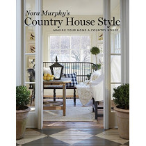 Nora Murphy's Country House Style: Making Your Home a Country House by Nora Murphy, 9780865653542