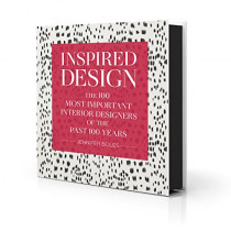 Inspired Design: The 100 Most Important Interior Designers of The Past 100 Years by Jennifer Boles, 9780865653566