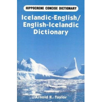 Icelandic-English / English-Icelandic Concise Dictionary by Arnold Taylor, 9780870528019