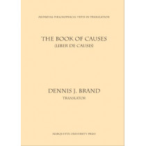 The Book of Causes = Liber De Causis by Bernardo Carlos Bazan, 9780874622256