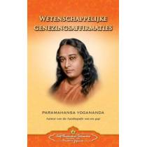 Wetenschappelijke Genezingsaffirmaties - Scientific Healing Affirmations (Dutch) by Paramahansa Yogananda, 9780876126349