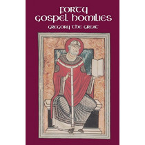 Forty Gospel Homilies by Gregory, 9780879077235
