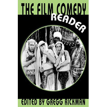 The Film Comedy Reader by Gregg Rickman, 9780879102951