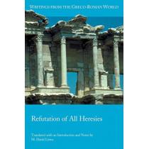 Refutation of All Heresies by Hippolytus, 9780884140856