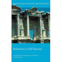 Refutation of All Heresies by Hippolytus, 9780884140870