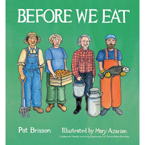 Before We Eat by Pat Brisson, 9780884488330