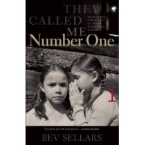 They Called Me Number One: Secrets and Survival at an Indian Residential School by Bev Sellars, 9780889227415