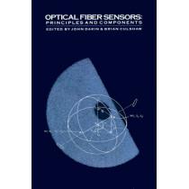 Optical Fiber Sensors: v. 1: Principles and Components by John Dakin, 9780890063170